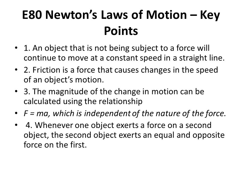 E80 Newton's Laws of Motion – Key Points