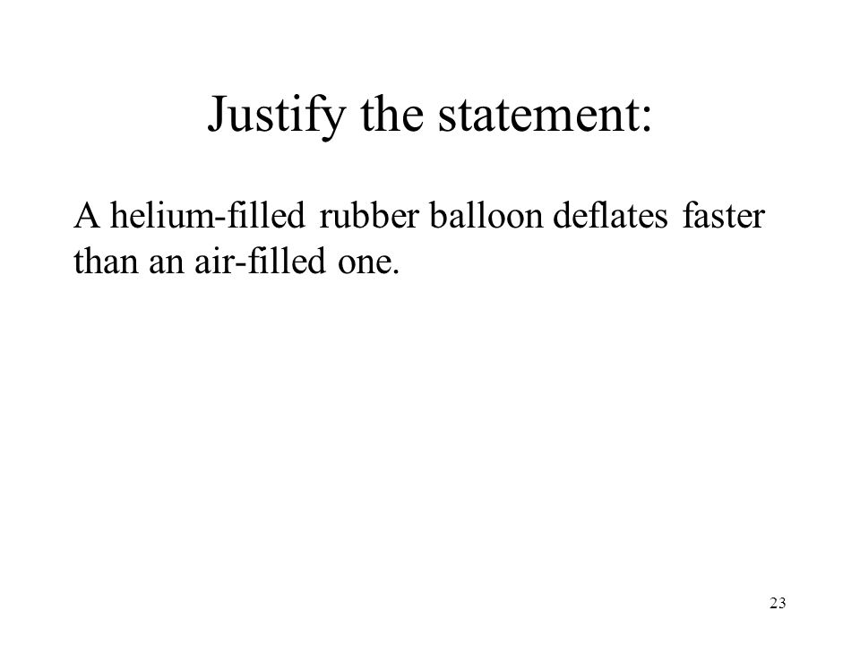 Justify the statement: