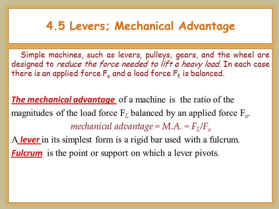 4.5 Levers; Mechanical Advantage