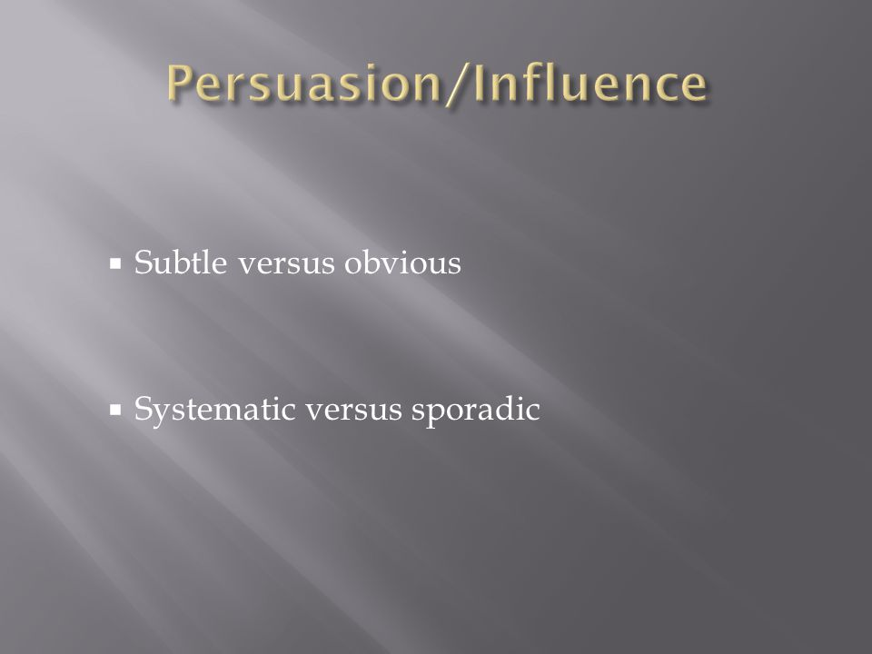 Persuasion/Influence