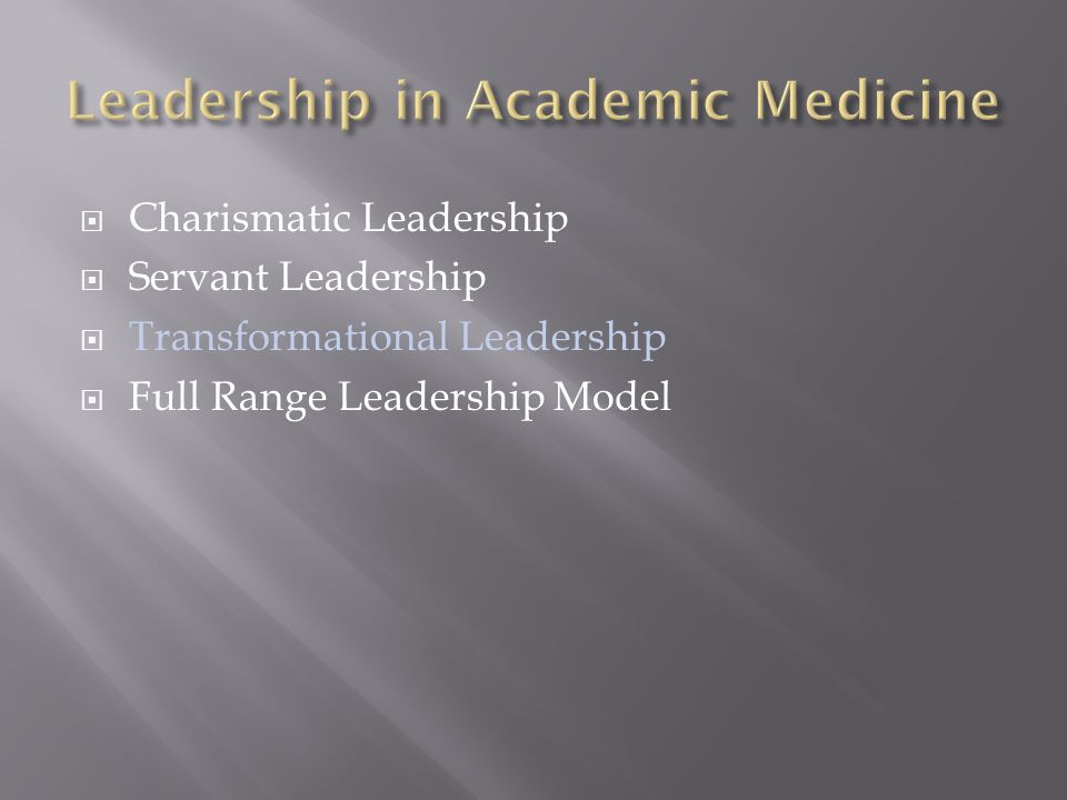 Leadership in Academic Medicine