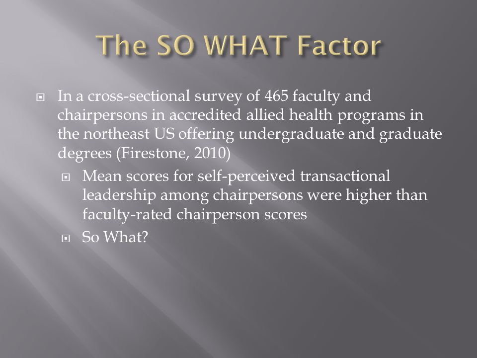 The SO WHAT Factor