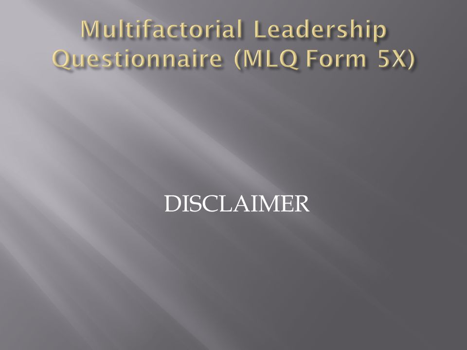 Multifactorial Leadership Questionnaire (MLQ Form 5X)