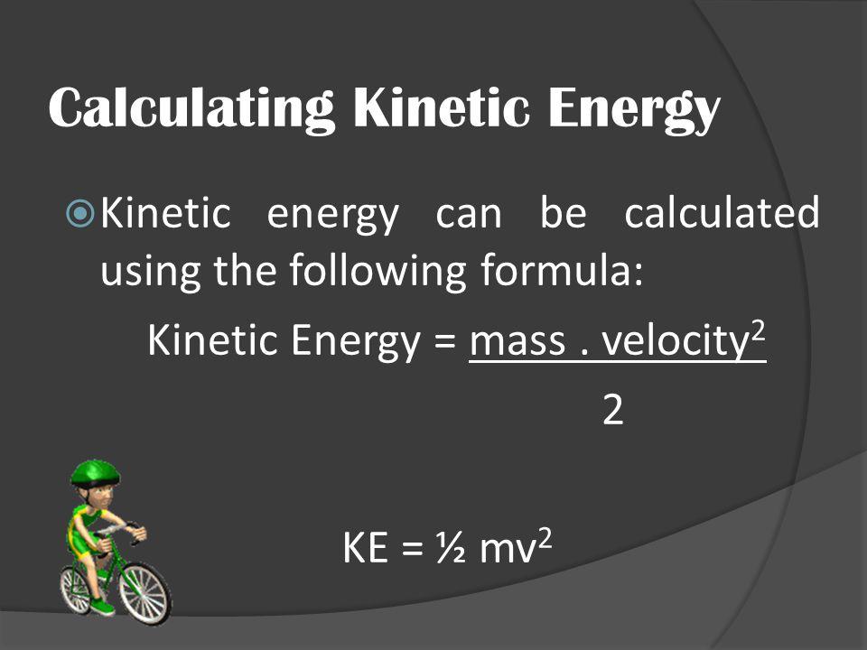 Calculating Kinetic Energy