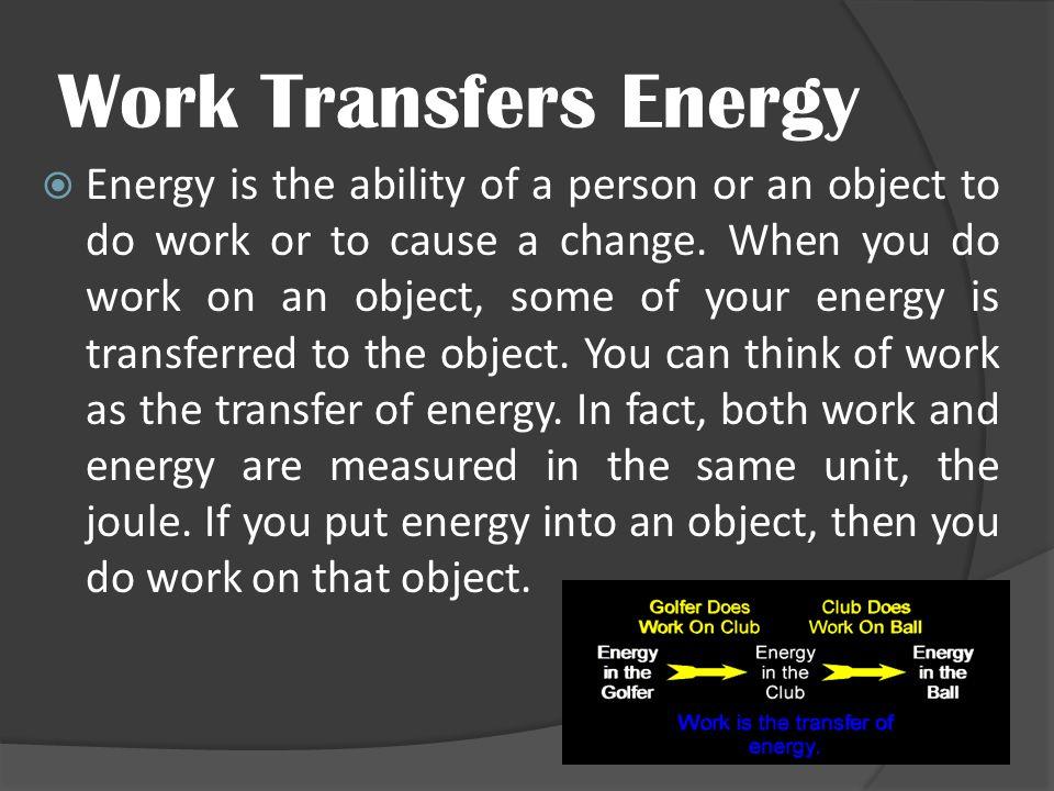 Work Transfers Energy