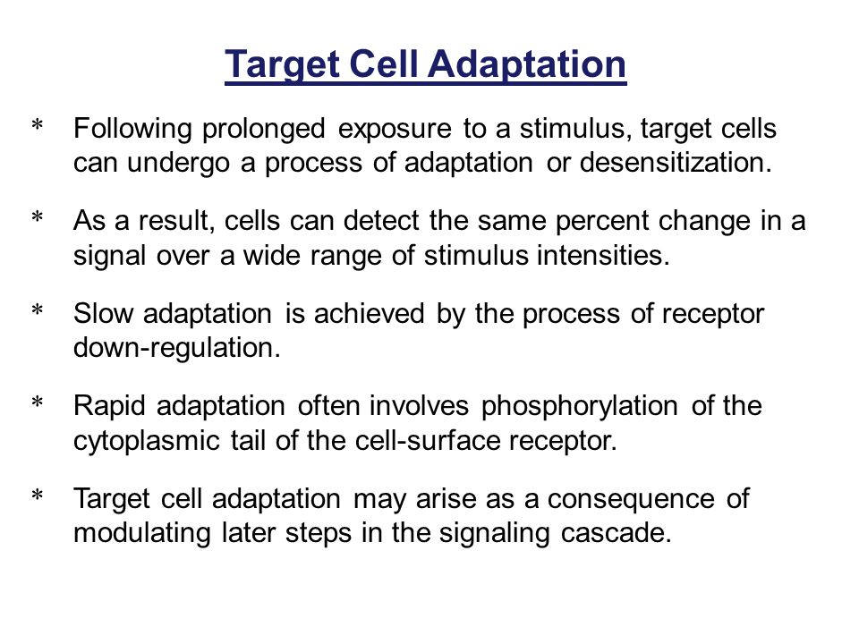 Target Cell Adaptation