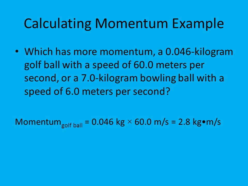 Calculating Momentum Example