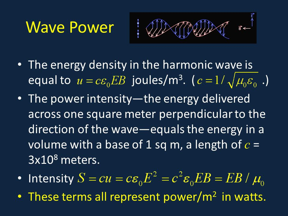 Wave Power The energy density in the harmonic wave is equal to joules/m3. ( .)