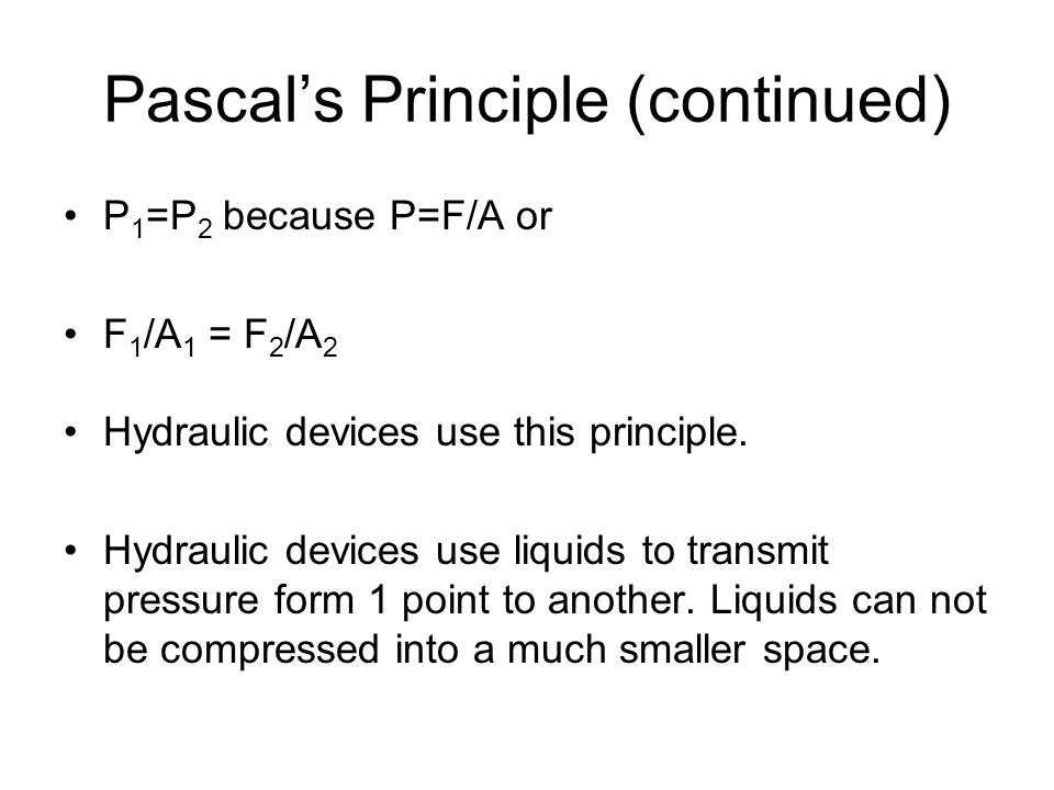 Pascal's Principle (continued)