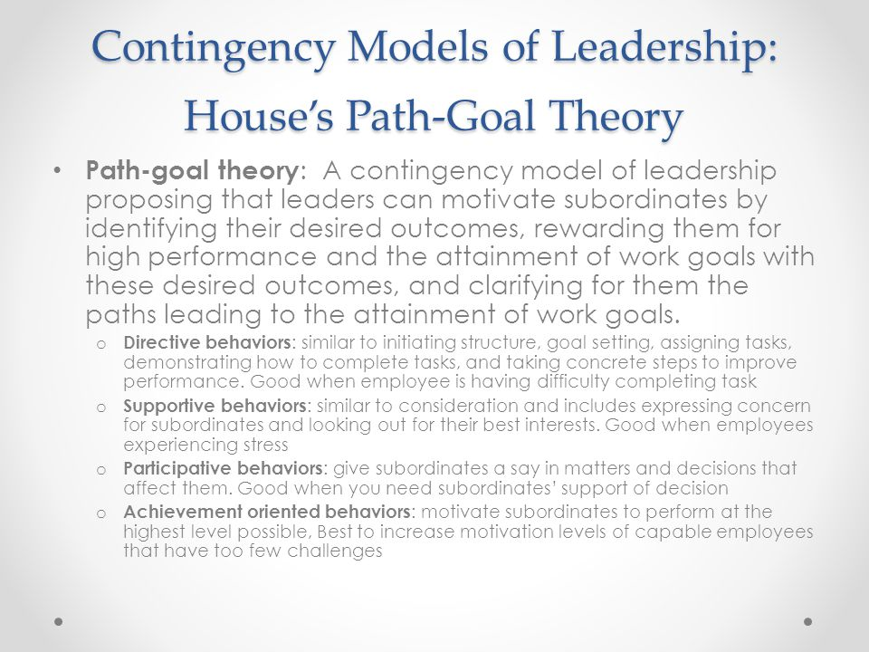 Contingency Models of Leadership: House's Path-Goal Theory