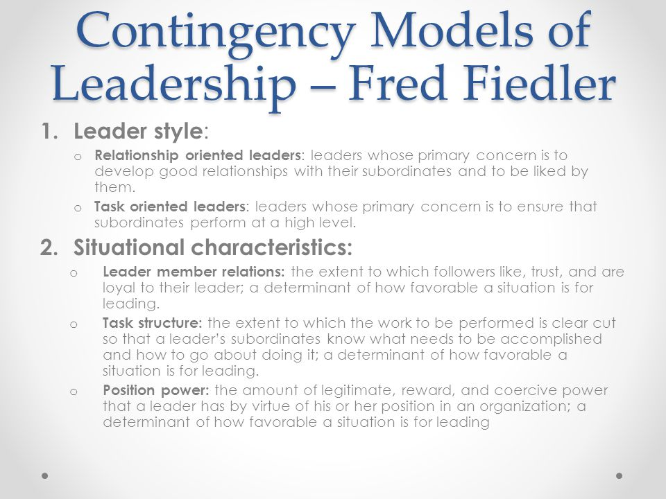 Contingency Models of Leadership – Fred Fiedler