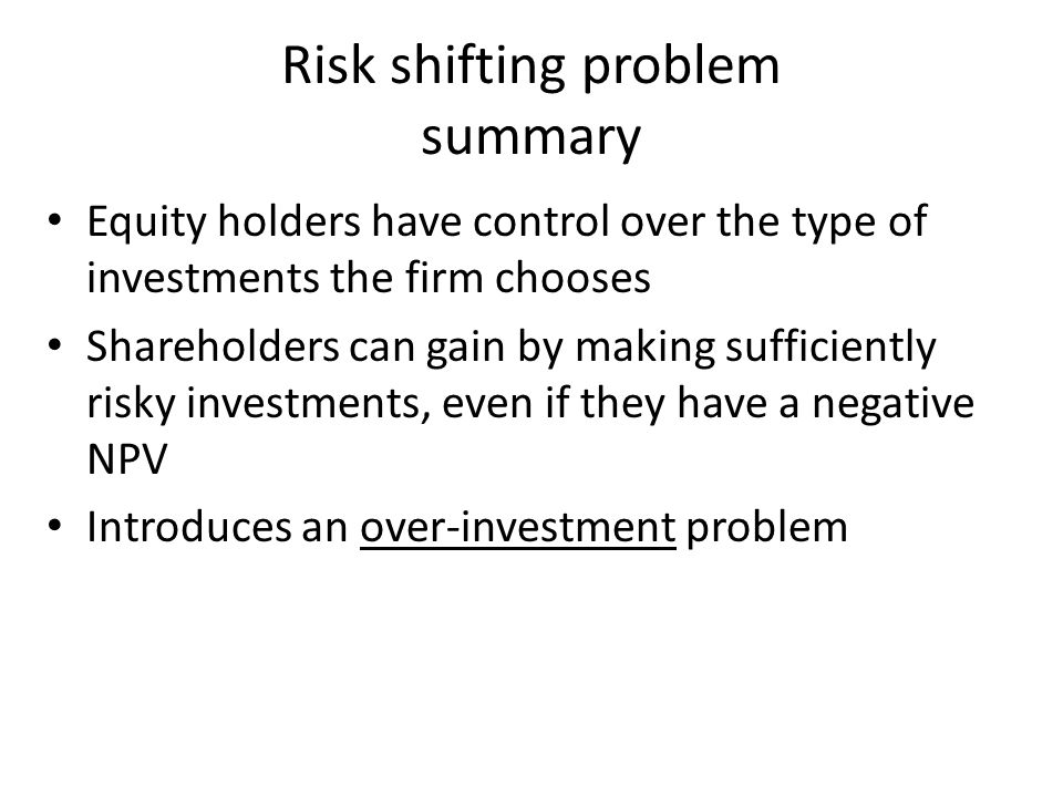 Risk shifting problem summary
