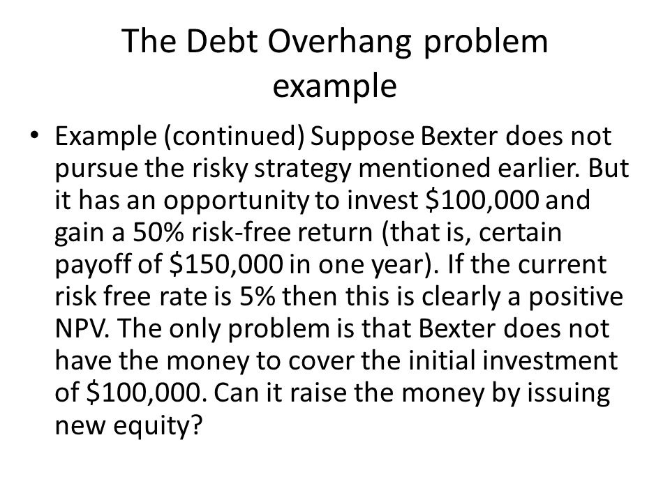 The Debt Overhang problem example