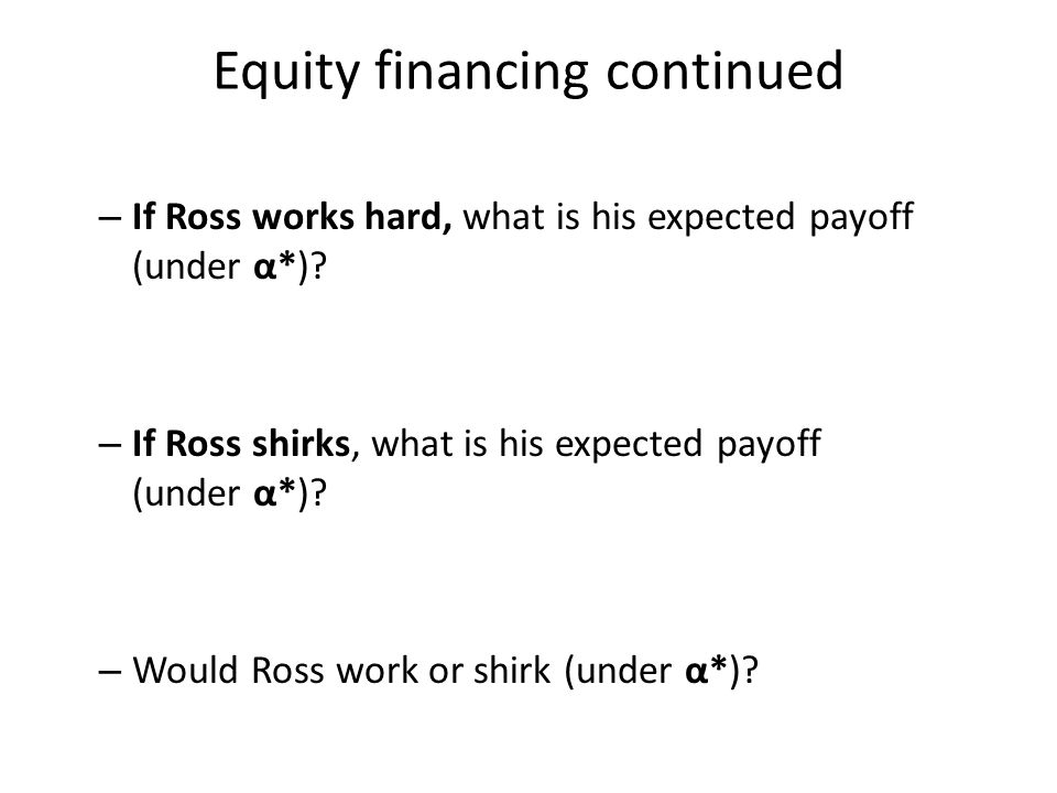 Equity financing continued