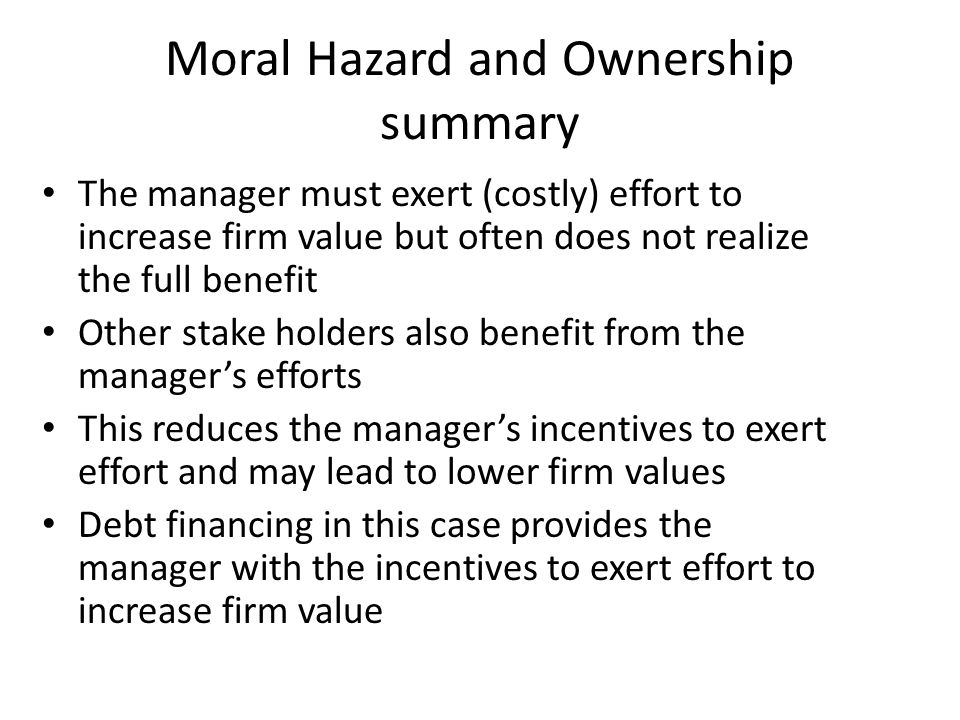 Moral Hazard and Ownership summary