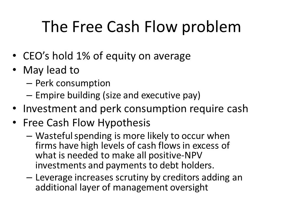 The Free Cash Flow problem