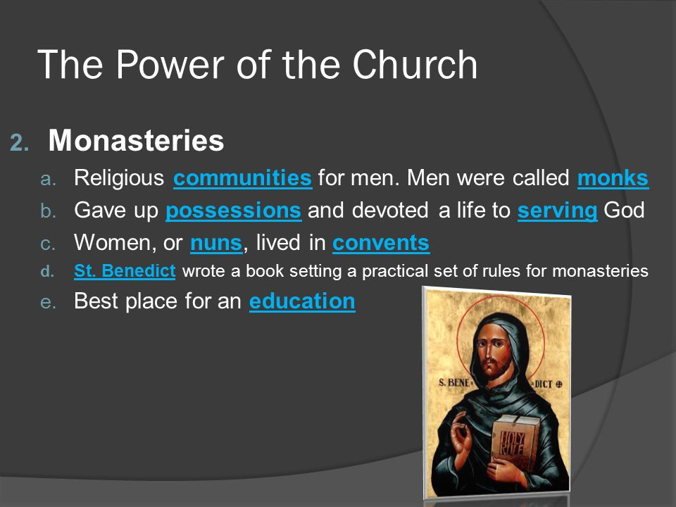 The Power of the Church Monasteries
