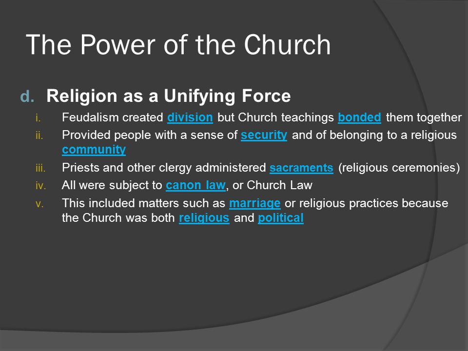 The Power of the Church Religion as a Unifying Force