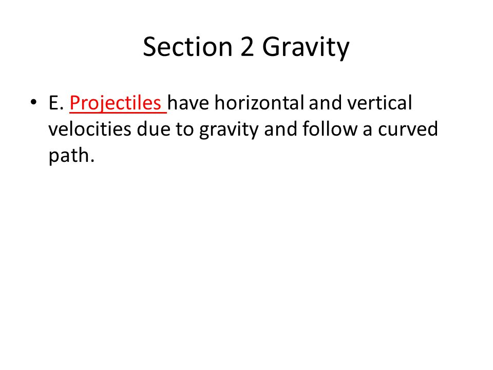 Section 2 Gravity E.