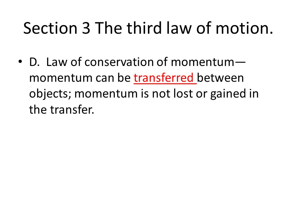 Section 3 The third law of motion.