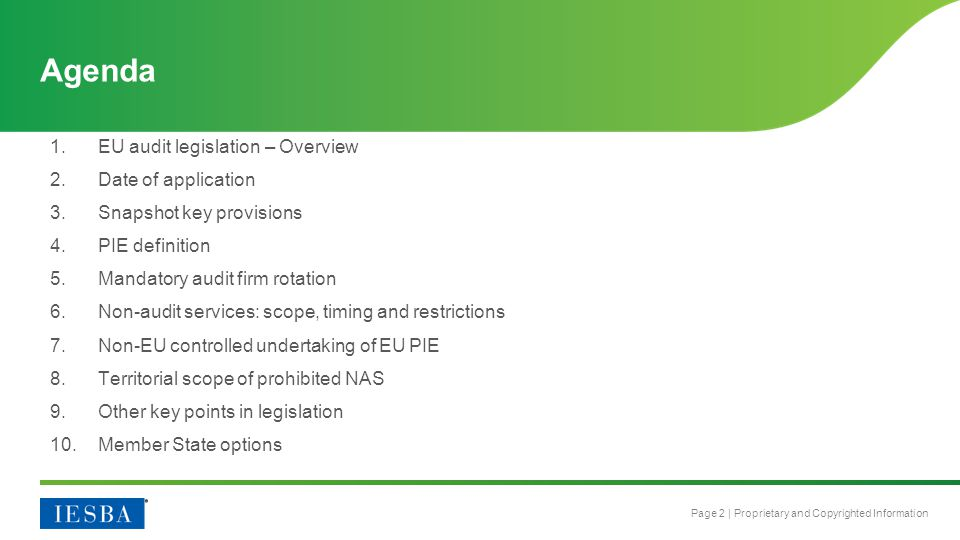 Agenda EU audit legislation – Overview Date of application