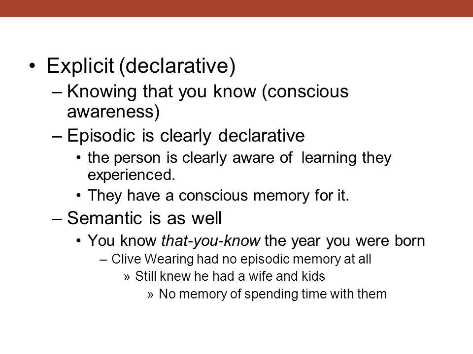 Explicit (declarative)
