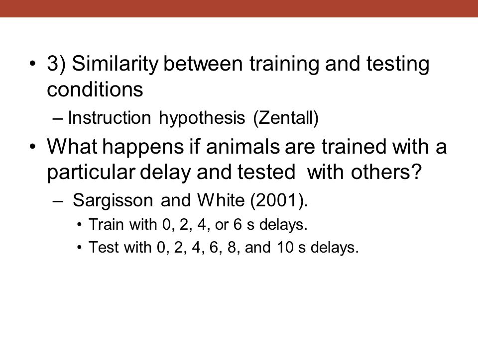 3) Similarity between training and testing conditions