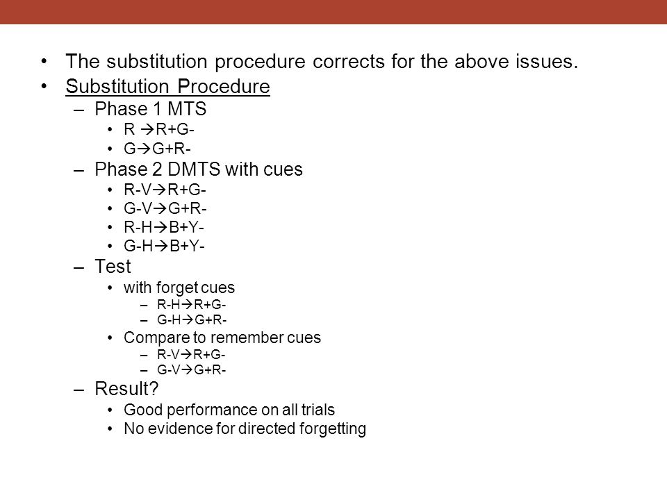 The substitution procedure corrects for the above issues.
