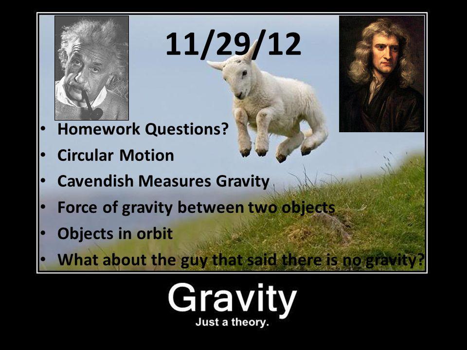 11/29/12 Homework Questions Circular Motion