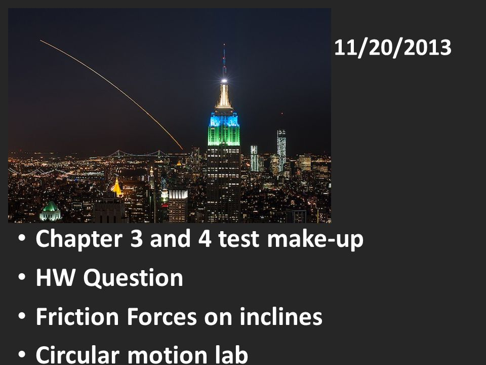 Chapter 3 and 4 test make-up HW Question Friction Forces on inclines