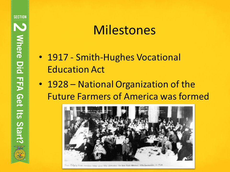 Milestones 1917 - Smith-Hughes Vocational Education Act