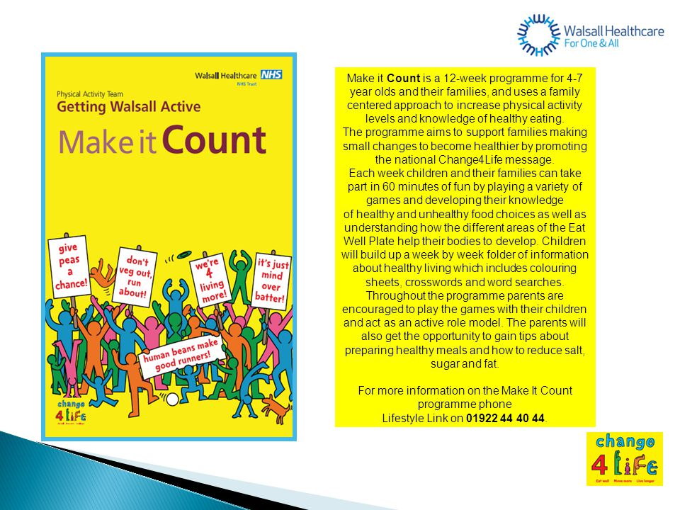 For more information on the Make It Count programme phone