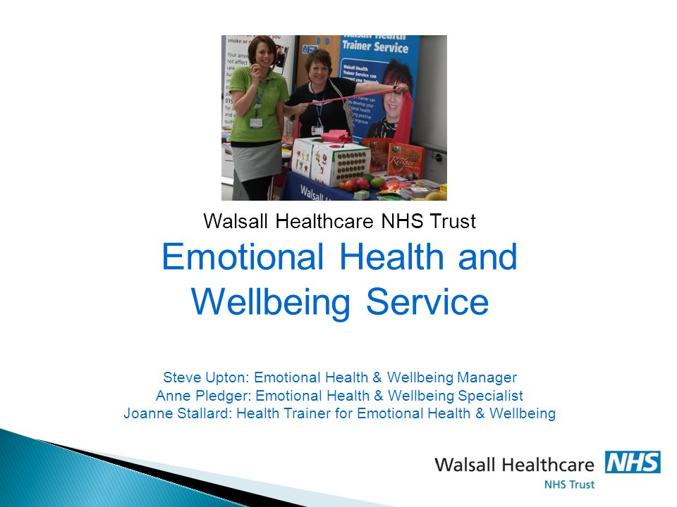 Emotional Health and Wellbeing Service Walsall Healthcare NHS Trust