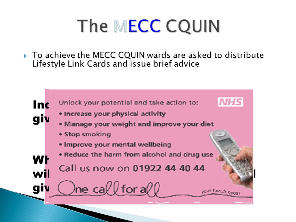 The MECC CQUIN Individually coloured cards will be given to each ward