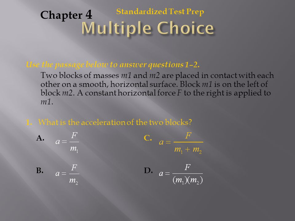 Multiple Choice Chapter 4 Standardized Test Prep