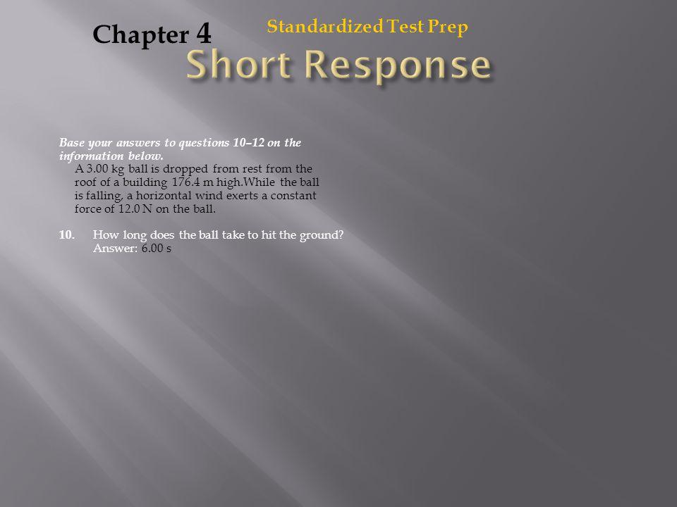 Short Response Chapter 4 Standardized Test Prep