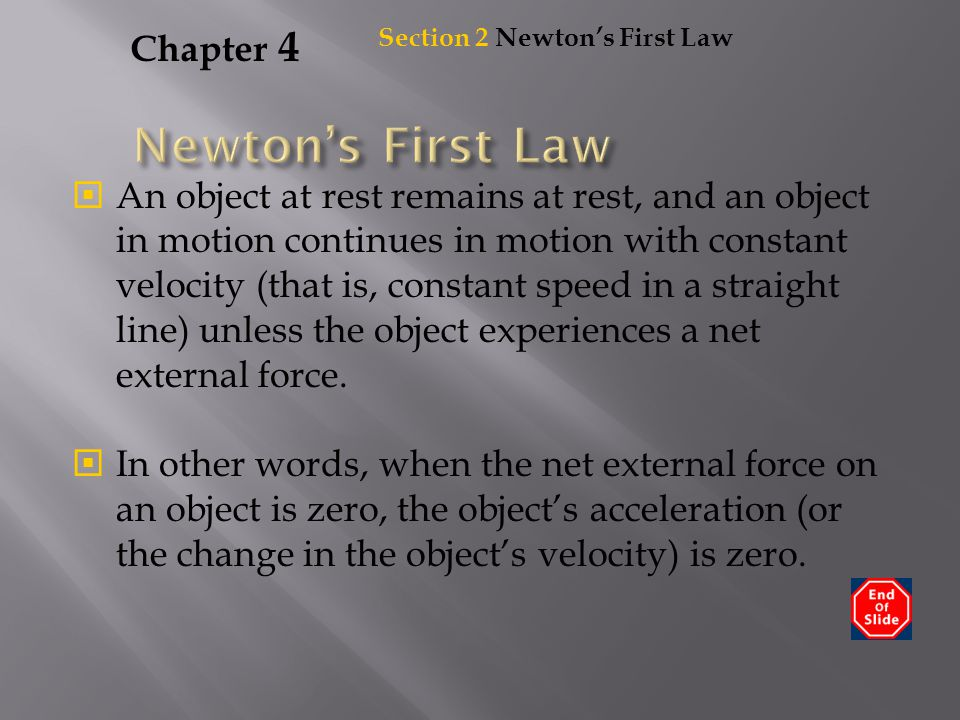 Newton's First Law Chapter 4