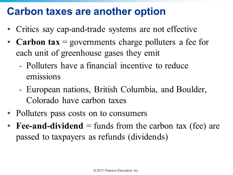 Carbon taxes are another option