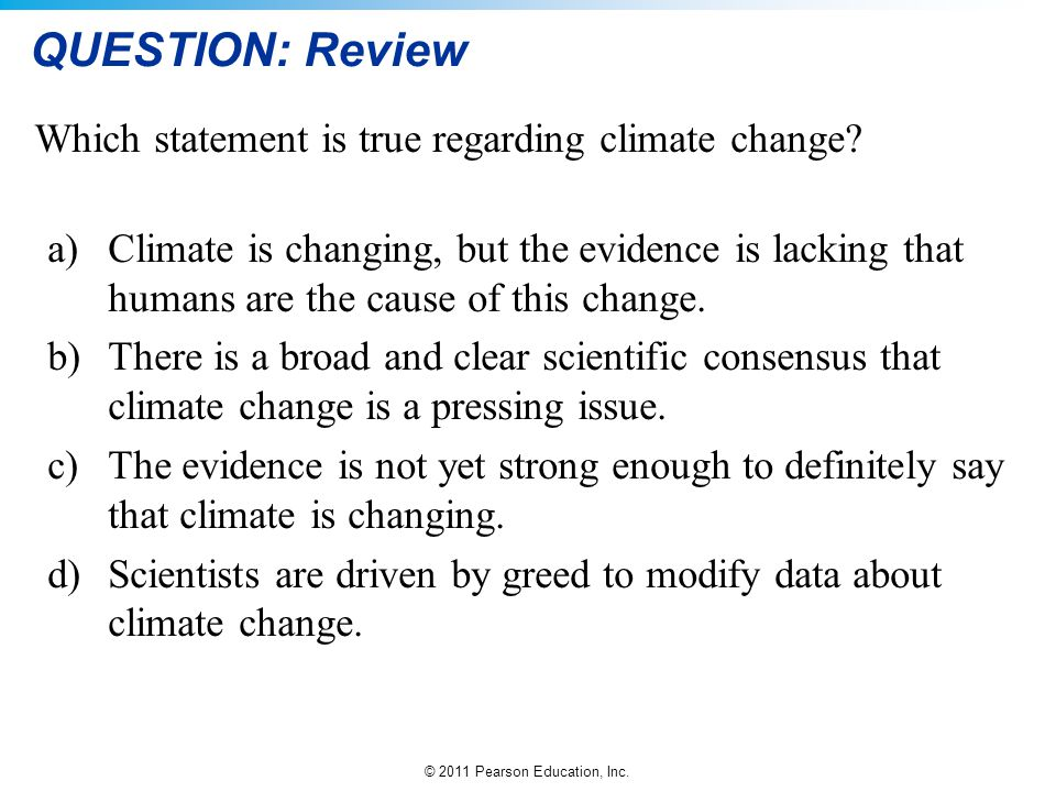 QUESTION: Review Which statement is true regarding climate change