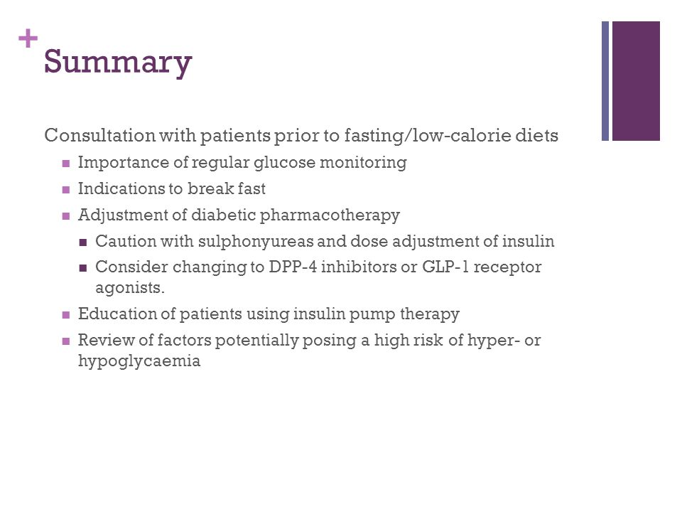 Summary Consultation with patients prior to fasting/low-calorie diets
