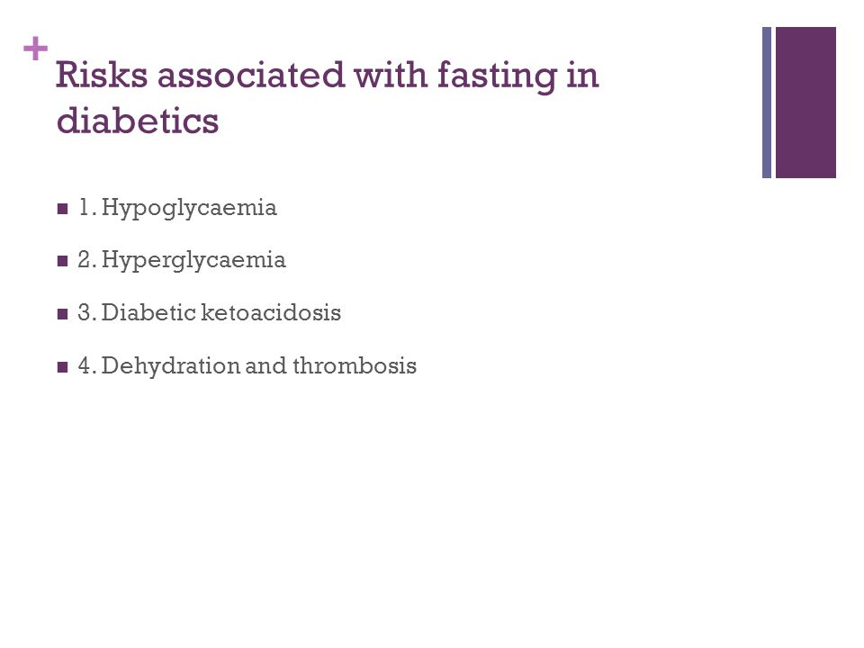 Risks associated with fasting in diabetics