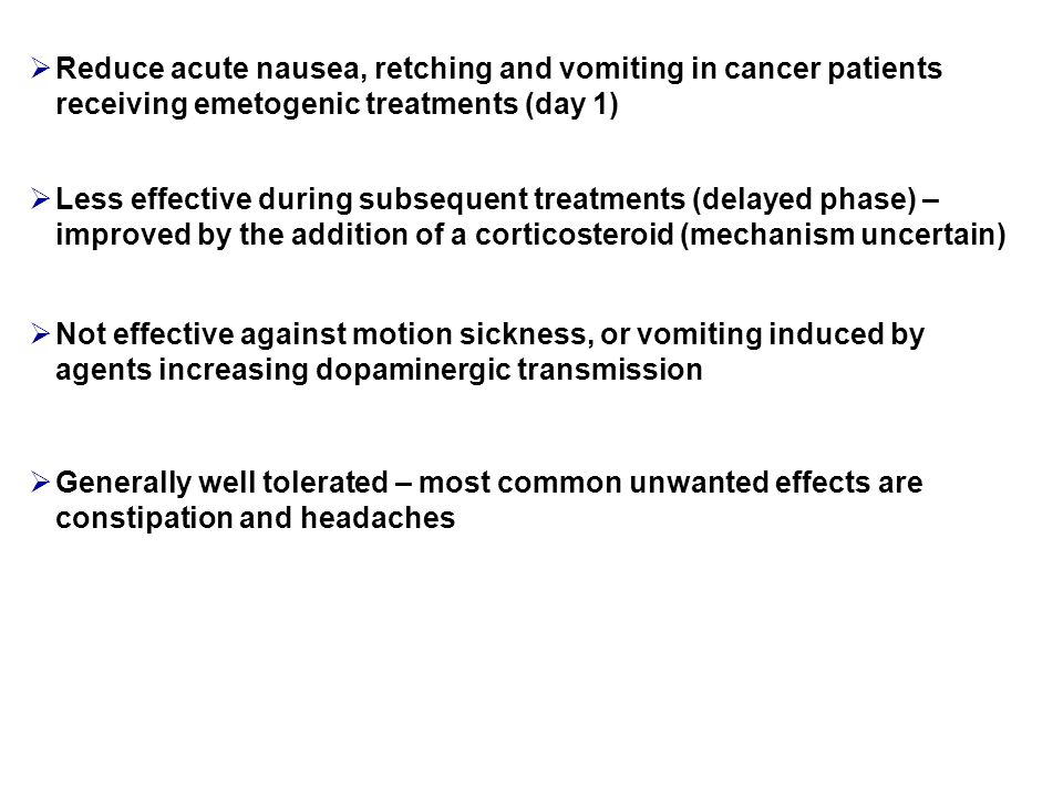 Reduce acute nausea, retching and vomiting in cancer patients receiving emetogenic treatments (day 1)