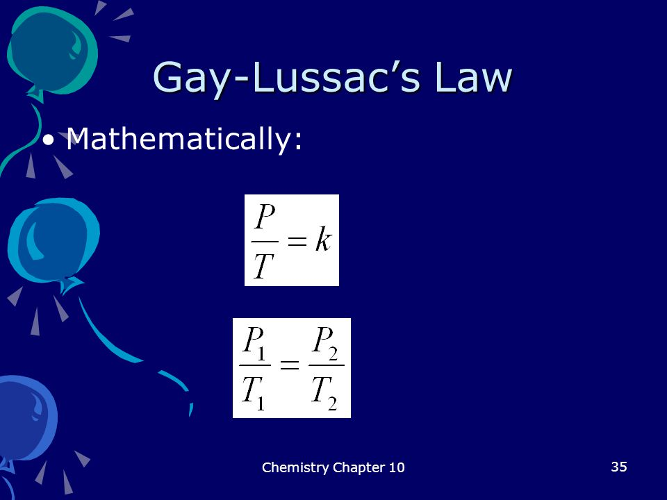 Gay-Lussac's Law Mathematically: Chemistry Chapter 10