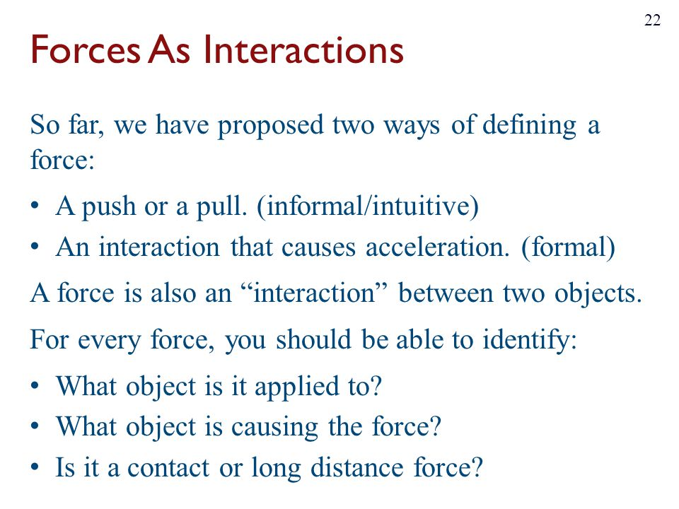 Forces As Interactions