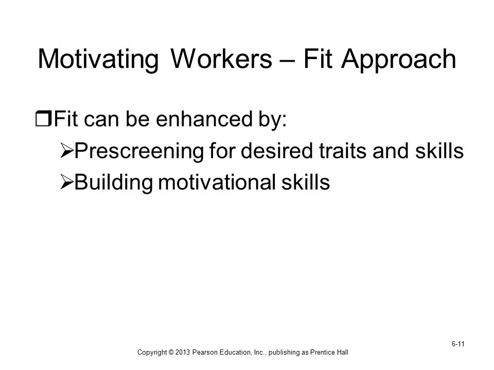 Motivating Workers – Fit Approach