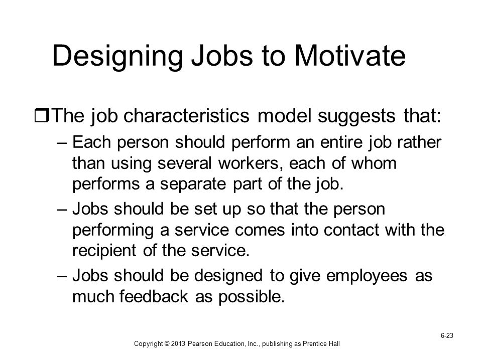 Designing Jobs to Motivate