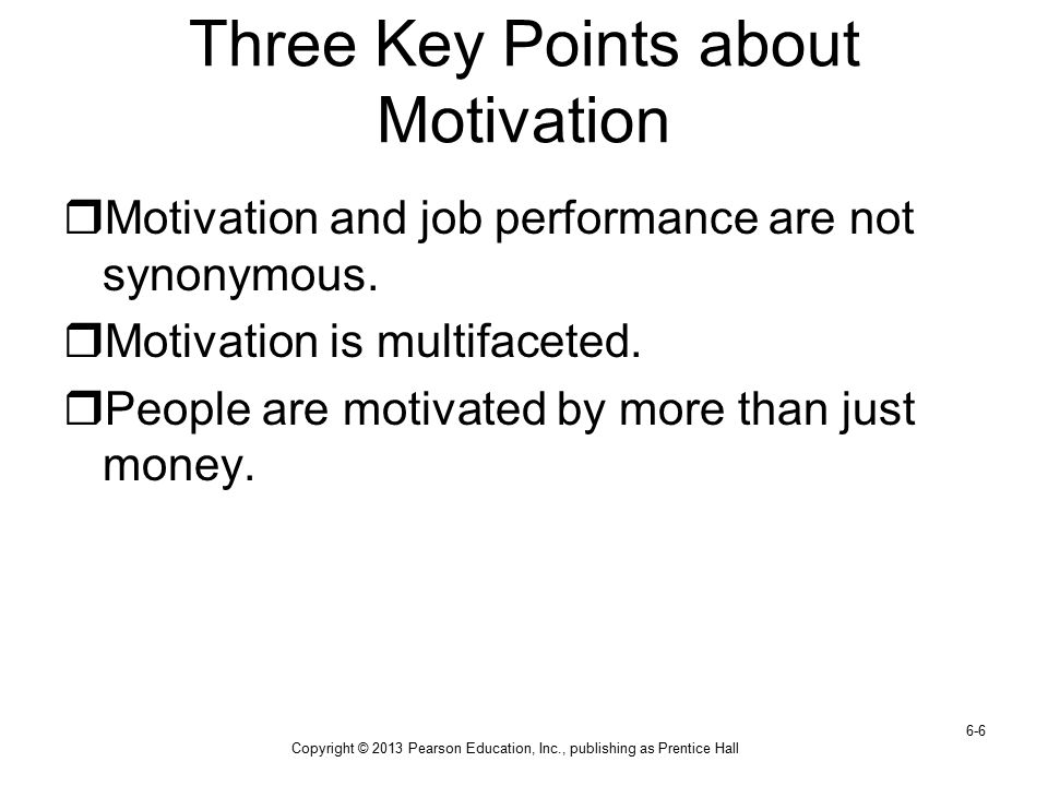 Three Key Points about Motivation