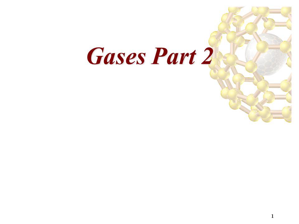 Gases Part 2 1 1 1 1