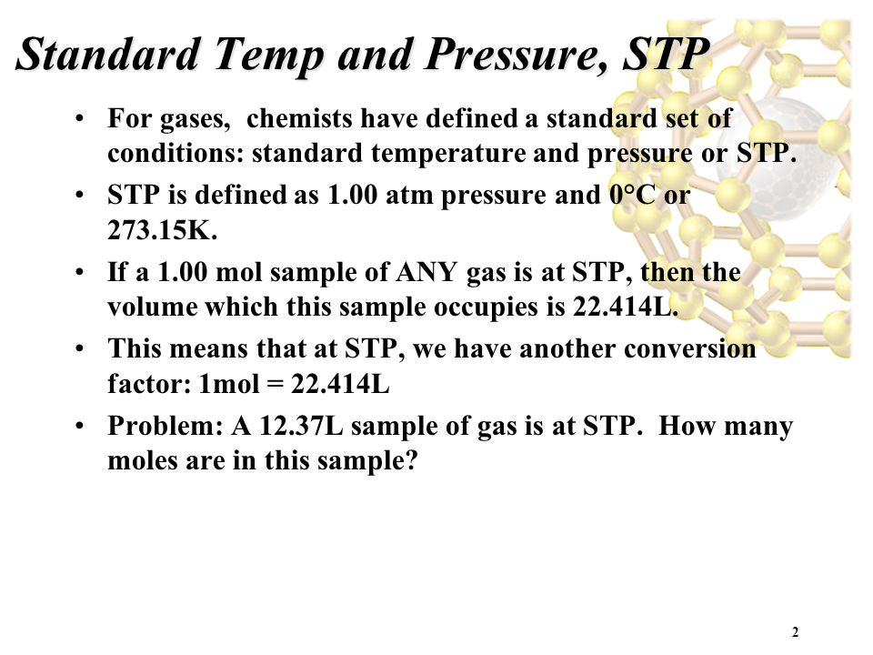 Standard Temp and Pressure, STP