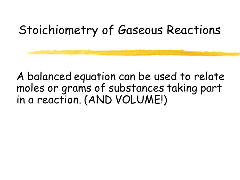Stoichiometry of Gaseous Reactions